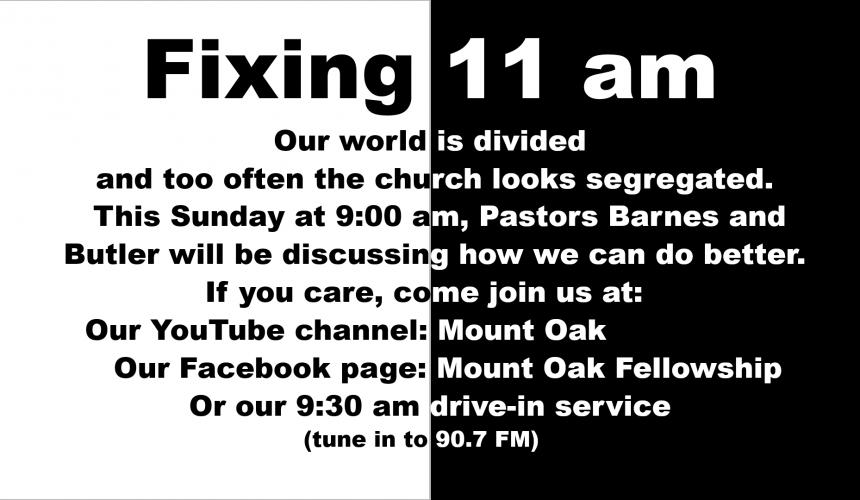 "Worship Service, June 7, 2020 — ""Fixing 11 am"""